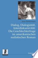 Dialog, Dialogizität, Interdiskursivität