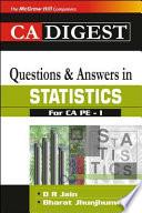 THE CA DIGEST Q&A IN STAT FOR CA PE I