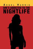 She's Addicted to the Nightlife Pdf/ePub eBook