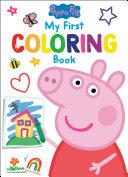Peppa Pig  My First Coloring Book  Peppa Pig