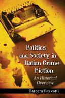 Politics and Society in Italian Crime Fiction