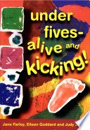 Under Fives - Alive and Kicking!
