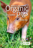 Nutrition and Feeding of Organic Pigs  2nd Edition
