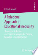 A Relational Approach To Educational Inequality