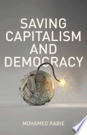 Saving Capitalism and Democracy