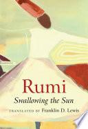 Rumi Swallowing The Sun