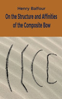 On the Structure and Affinities of the Composite Bow