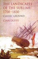 The Landscapes of the Sublime 1700-1830 Pdf/ePub eBook