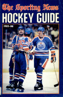 The Sporting News Hockey Guide, 1985-1986