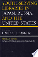 Youth Serving Libraries In Japan Russia And The United States Book PDF