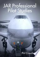 """""""JAR Professional Pilot Studies"""" by Phil Croucher"""