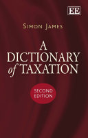 A Dictionary of Taxation