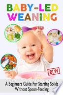Baby Led Weaning (Blw)
