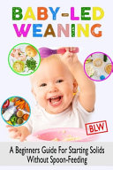 Baby Led Weaning  Blw  Book