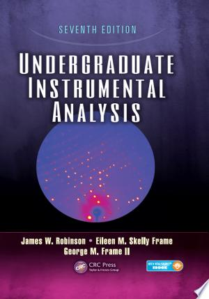 Download Undergraduate Instrumental Analysis, Seventh Edition Free Books - Reading Bestseller Books For Free