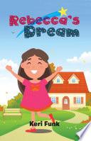 Rebecca   S Dream