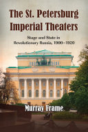 The St  Petersburg Imperial Theaters