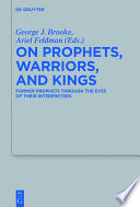 On Prophets Warriors And Kings
