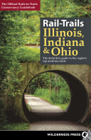 Rail Trails Illinois  Indiana  and Ohio