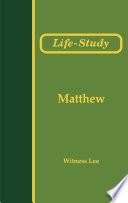 Life Study Of Matthew