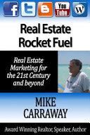 Real Estate Rocket Fuel
