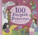 100 Fairy-Tale Princesses