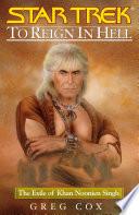 Star Trek  To Reign in Hell  The Exile of Khan Noonien Singh
