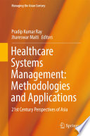 Healthcare Systems Management  Methodologies and Applications