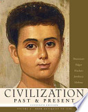 Civilization Past and Present (From Antiquity to 1500)