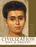 Civilization Past and Present  From Antiquity to 1500