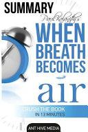 Paul Kalanithi's When Breath Becomes Air Summary