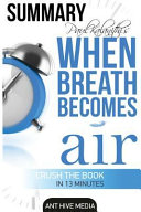 Paul Kalanithi s When Breath Becomes Air Summary Book PDF