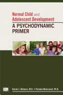 Normal Child and Adolescent Development