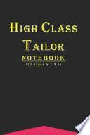 High Class Tailor Notebook