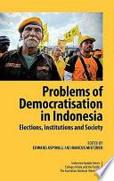 Problems of Democratisation in Indonesia
