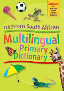 Books - Oxford South African Multilingual Primary Dictionary English With Afrikaans, Sepedi, Sesotho And Setswana (Paperback) | ISBN 9780195766196