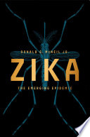 Zika  The Emerging Epidemic