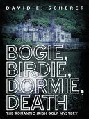 Bogie, Birdie, Dormie, Death Pdf/ePub eBook