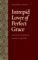 Intrepid Lover of Perfect Grace