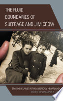 The Fluid Boundaries of Suffrage and Jim Crow