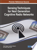 Sensing Techniques for Next Generation Cognitive Radio Networks