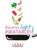 Pdf Recettes light inratables ! Telecharger