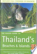The Rough Guide to Thailand s Beaches and Islands