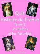 Quiz Histoire de France Tome 2: Les Reines et les favorites