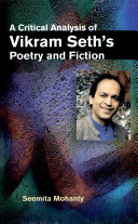 A Critical Analysis of Vikram Seth's Poetry and Fiction ebook
