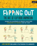 Flipping Out: The Art of Flip Book Animation Pdf