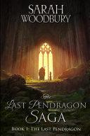 The Last Pendragon (The Last Pendragon Saga Book 1) Pdf/ePub eBook