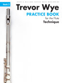 Trevor Wye Practice Book For The Flute  Book 2   Technique