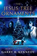 The Jesus Tree Ornaments