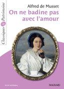 On ne badine pas avec l'amour - Classiques et Patrimoine ebook